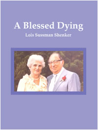 A Blessed Dying by Lois Shenker
